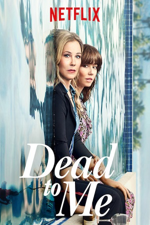 Dead to Me S01 All Episode [Season 1] Complete Download 480p