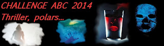 Challenge ABC 2014 - Thriller, polars...