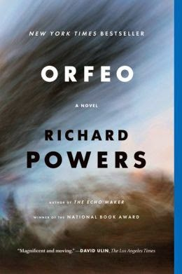Richard Powers In Whose Smart >> The New Dork Review Of Books Orfeo By Richard Powers Music And