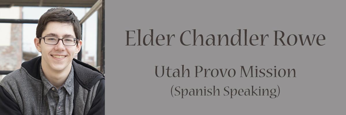 Elder Chandler Rowe
