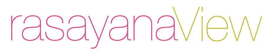 rasayana view / AYANA blog