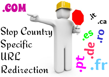How to Stop Blogger Country Specific Redirection