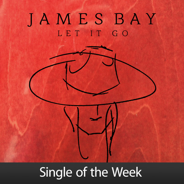 James Bay - Let It Go - Single Cover