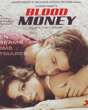 Blood Money (2012) - Hindi Movie