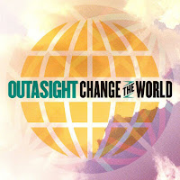 Outasight. Change The World