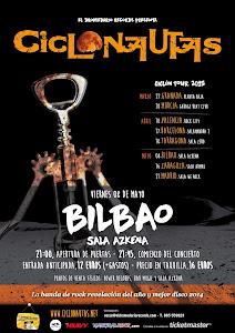 CICLÓN TOUR: PRÓXIMA PARADA, BILBO!!
