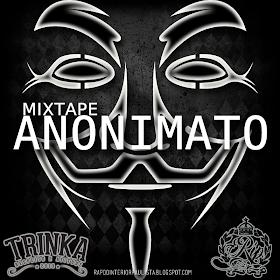 """Mixtape """"ANONIMATO 2013"""""""