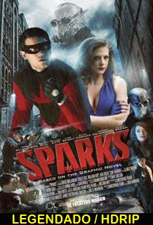 Assistir Sparks Online Legendado 2014