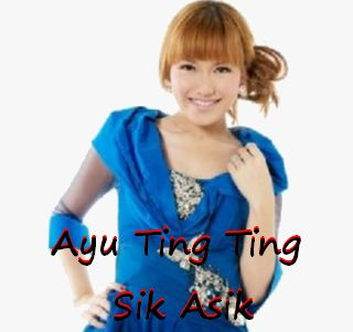 download mp3 ayu ting ting sik asik