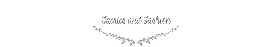 Faeries and Fashion