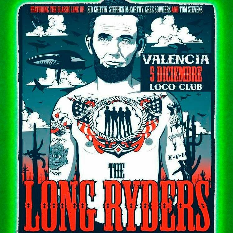A lomos de los LONG RYDERS (El Loco, 5-12-14, Valencia)