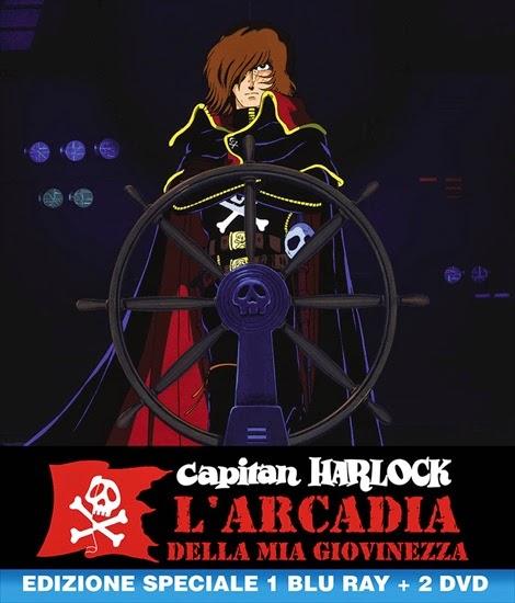 CAPITAN HARLOCK IN BLU-RAY E DVD CON L'ARCADIA DELLA MIA GIOVINEZZA DA YAMATO VIDEO