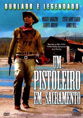 Um Pistoleiro em Sacramento (1965) – Filme Faroeste