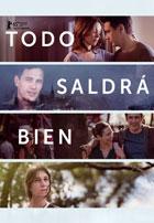 Todo Saldra Bien (2015)