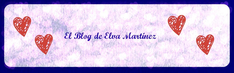 El Blog de Elva Martínez