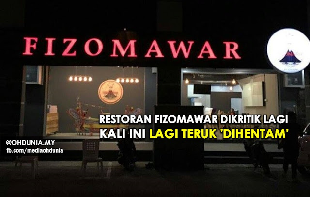 Restoran FizoMawar dikritik lagi, Kali ini lagi teruk kena 'hentam'