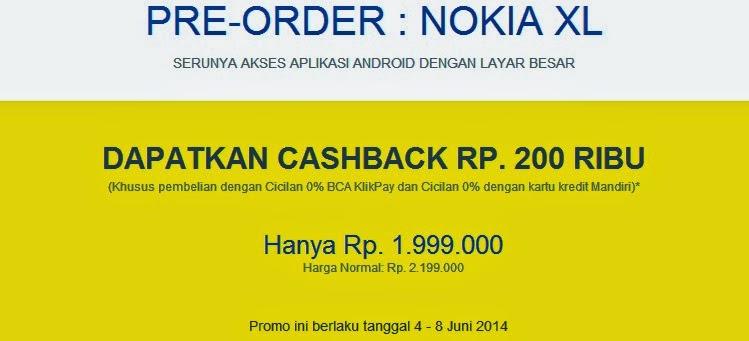 Promo Pre-order Nokia XL