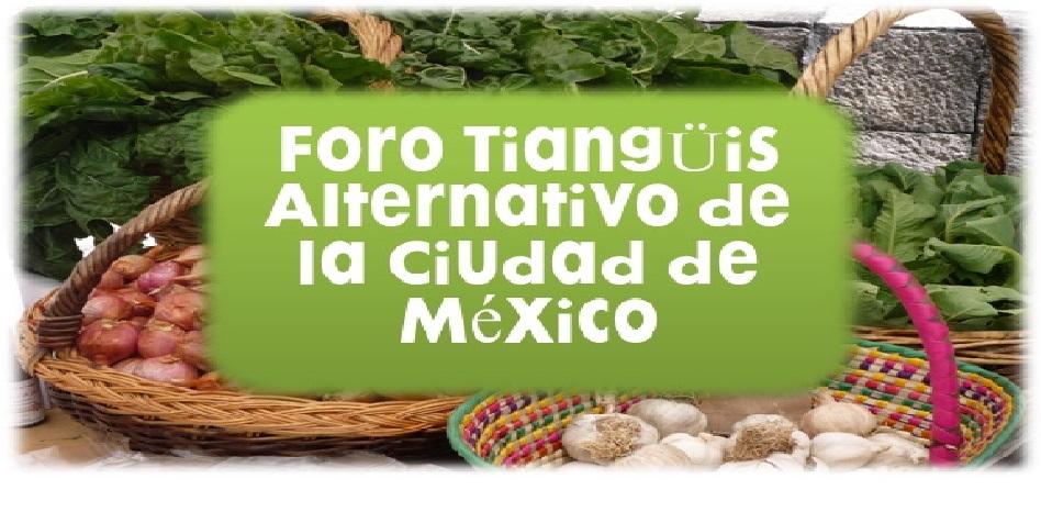 Foro Tianguis Alternativo de la Ciudad de México