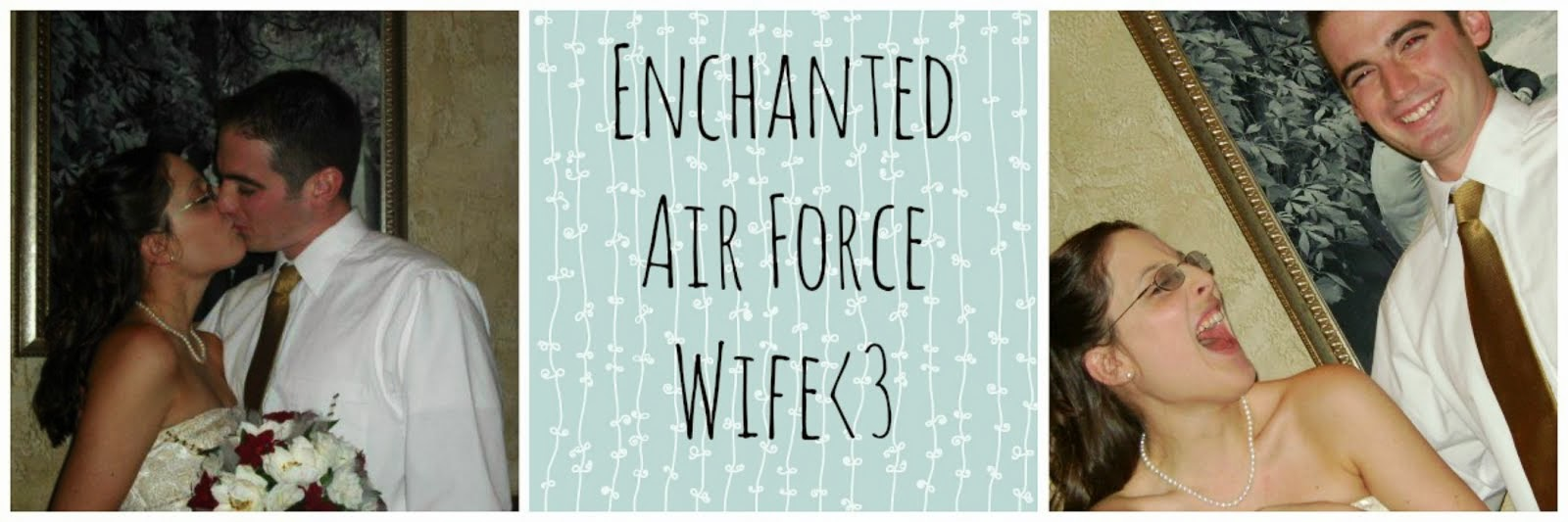 Enchanted Air Force Wife