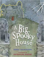 bookcover of A Big, Spooky House  by Donna Washington