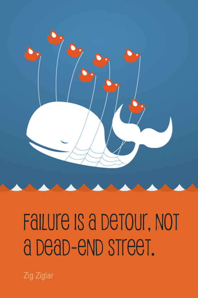 visual quote - image quotation for SUCCESS - Failure is a detour, not a dead-end street. - Zig Ziglar