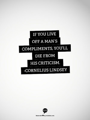 if you live off a mans compliments