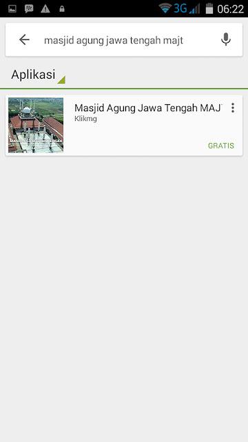 Aplikasi Playstore atas : MASJID AGUNG JAWA TENGAH - Developer Playstore : Klikmg