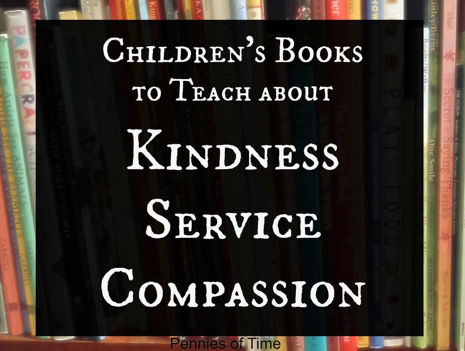 http://penniesoftime.blogspot.com/p/books-on-service-and-kindness.html