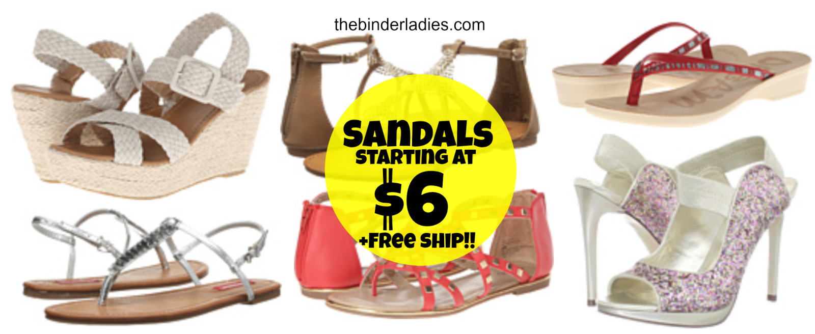 http://www.thebinderladies.com/2014/10/6pm-womens-sandals-starting-just-6-free.html#.VDV50Evdtbw