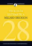 Teología Sistemática (Erickson J. Millard) - Edición Completa de 1,305 páginas en Español.