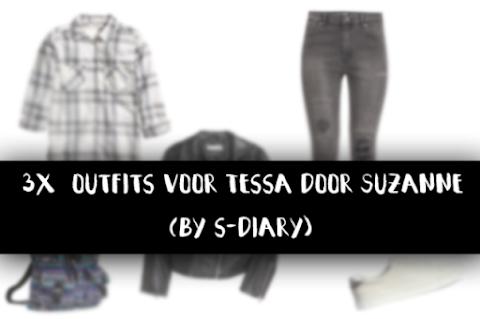 3x outfits voor Tessa door Suzanne - Contest