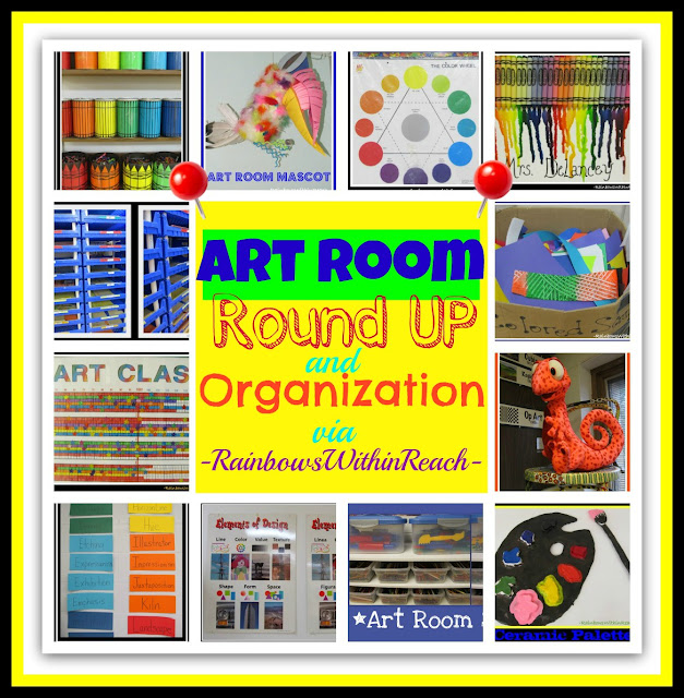 Art Room RoundUP and Organization via RainbowsWithinReach