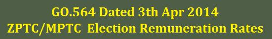GO.564 ZPTC MPTC Election Remuneration Rates