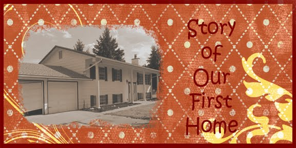 Story Of Our First Home