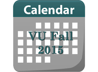 VU Calendar for Semester Fall 2015