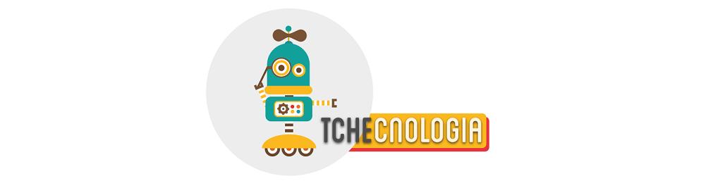 TCHÊcnologia | Cibercultura de Galpão