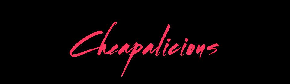 Cheapalicious