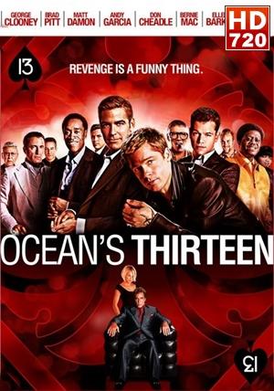 Ahora son Trece (Ocean's Thirteen) (2007)