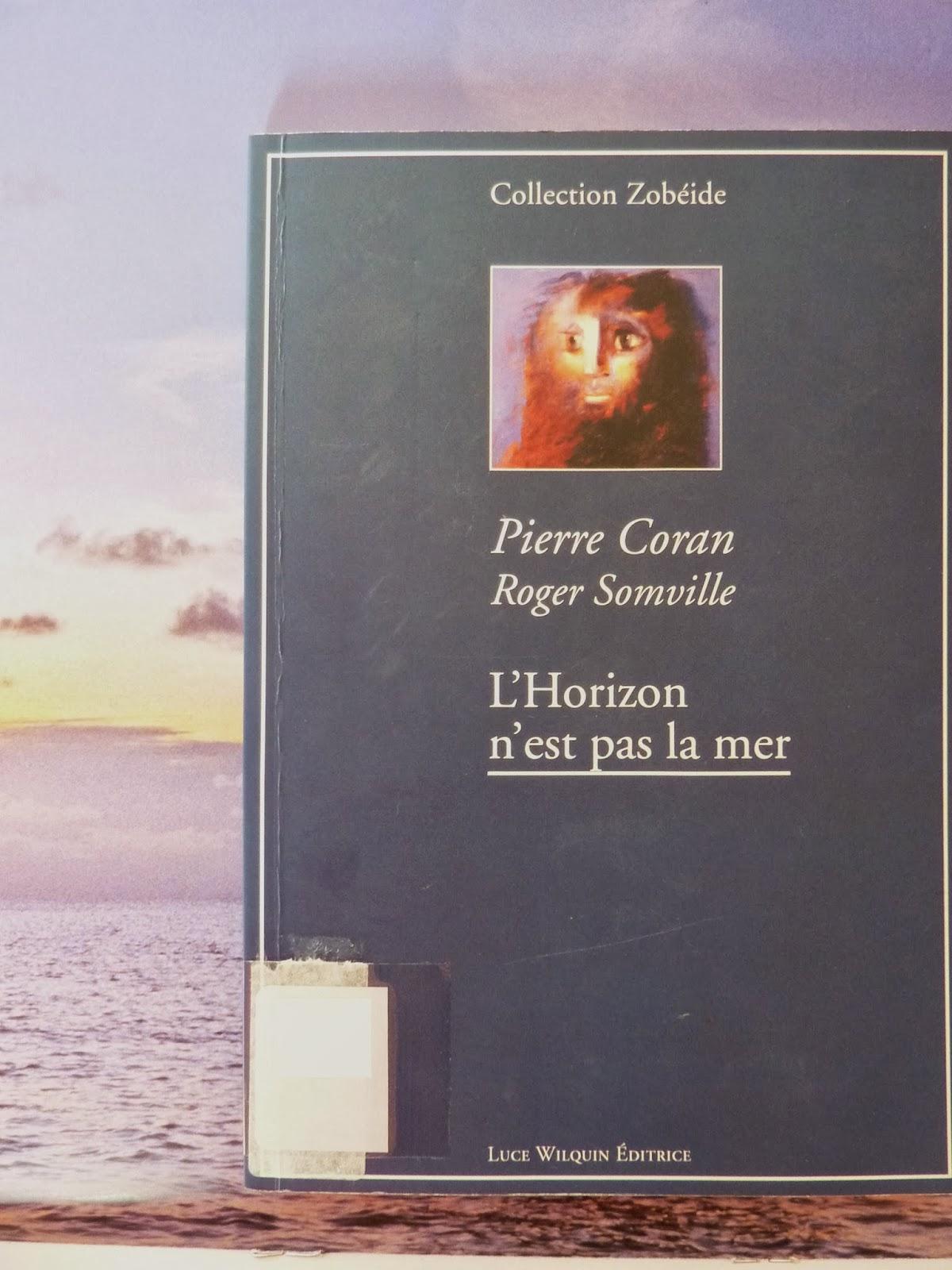 L'horizon n'est pas la mer - Pierre Coran et Roger Somville