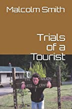 Trials of a Tourist
