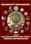 RELIGION Y MASONERIA TOMO II