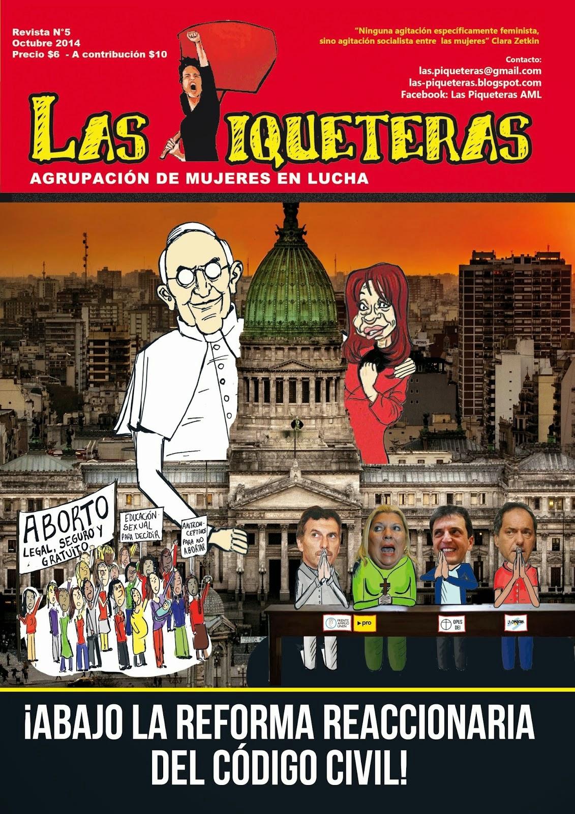 REVISTA DE LAS PIQUETERAS N°5 - ¡ABAJO LA REFORMA REACCIONARIA DEL CÓDIGO CIVIL!
