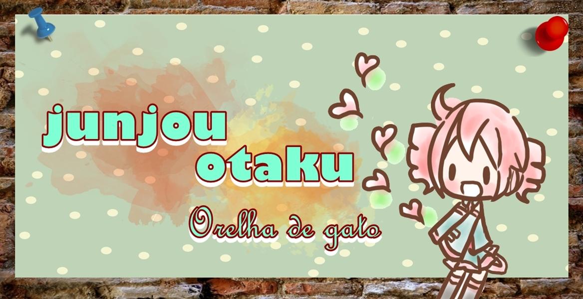 Junjou Otaku Orelha de Gato