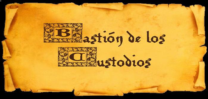 Bastión de los Custodios