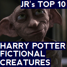 JR's Top 10 Favorite Harry Potter Fictional Creatures