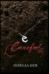 My latest book, the first book of the YA series Careful, Quiet, Invisible