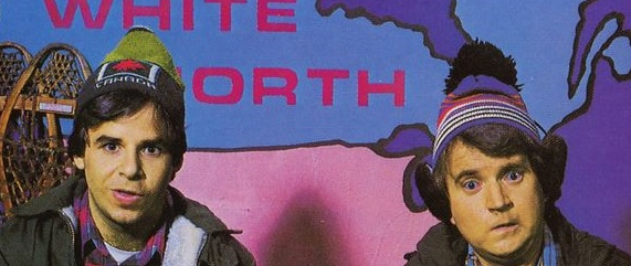 Bob & Doug McKenzie - The Great White North.