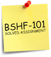 IGNOU BSHF-101 Solved Assignment 2013