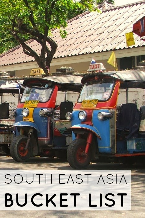 South East Asia Bucket List