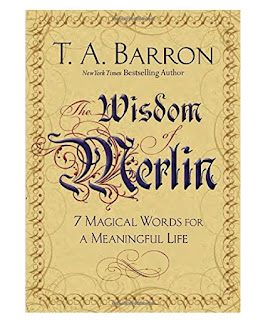 T. A. Barron's Book The Wisdom of Merlin as an inspirational Graduation Gift